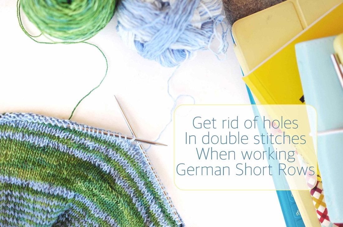 tightening up big and loose stitches during knitting (especially German Short-Row stitches), a tip by La Maison Rililie